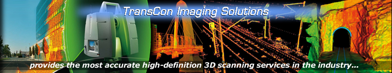 TransCon Imaging Solutions: provides the most accurate high-definition 3D sanning services in the industry!
